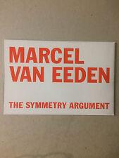 MARCEL VAN EEDEN, private view invitation/folded poster, 2015