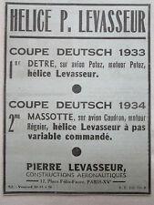 6/1934 PUB PIERRE LEVASSEUR HELICE COUPE DEUTSCH DETRE MASSOTTE ORIGINAL AD