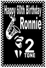 SKA / MODS - 2 TONE - HAPPY 60th BIRTHDAY CARD - GLOSS FINISH - ANY NAME & AGE