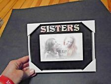 """NEW Picture Frame 6""""X4"""" SISTERS Love your Sister You and Her in it"""