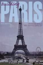 LIVRE/BOOK : BUILDING PARIS/CONSTRUCTION DE PARIS louvre,eiffel tower,notre-dame
