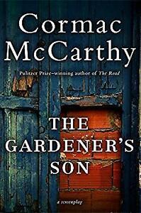 Gardener's Son Paperback Cormac McCarthy