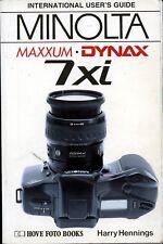 Minolta Dynax 7Xi International Users Guide by Harry Hennings ~ Great Book