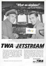 TWA TRANS WORLD AIRLINES TYRON POWERS SAYS:WHAT AN AIRPLANE! JETSTREAM CONNIE AD