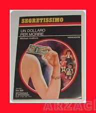 SEGRETISSIMO 392 Un dollaro per morire AVALLONE 1971