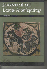 Journal Of Late Antiquity Spring 2013 Volume 4 Number 1 (61)