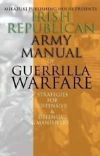Irish Republican Army Manual of Guerrilla Warfare: IRA Strategies for Guerrilla