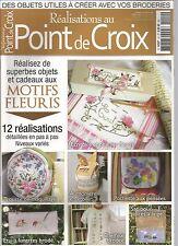 POINT DE CROIX N°10 - THEME : FLEURS / TROUSSE MAQUILLAGE / ECRITOIRE / CHEMISE