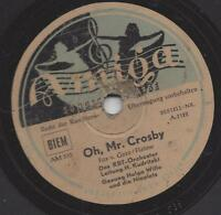 Helga Wille mit dem Radio Berlin Tanz- Orchester  1947 : Oh Mr. Crosby