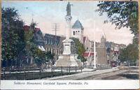 1908 Postcard: Soldiers Monument, Garfield Square - Pottsville, Pennsylvania PA