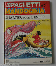 SPAGHETTI et MANDOLINA Charter pour l'Enfer BD DINO ATTANASIO 1986