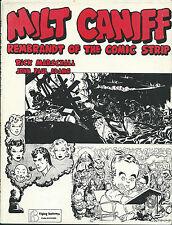 RARE EO RICK MARSCHALL & J.P. ADAMS : MILT CANIFF REMBRANDT OF THE COMIC STRIP