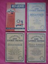 4 LIVRES collection LES LIVRES JAUNES MECANIQUE SERRURERIE TOLERIE SOUDURE