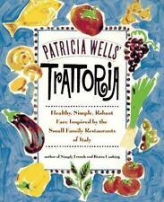 Patricia Wells Trattoria Small Family Restaurants Cookbook Paperback Book