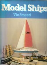 Model Ships by Smeed, Vic Hardback Book The Cheap Fast Free Post