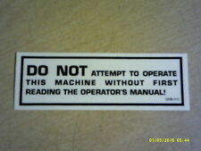 """NEW Safety Label Decal Warning """"Do Not Attempt To Operate"""" OOB-213"""
