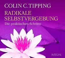 Radikale Selbstvergebung von Colin C. Tipping (2009)