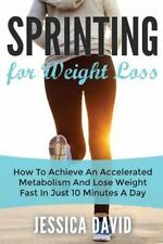 Weight Loss Tips, Running for Weight Loss, Losing Weight Fast: Sprinting for...