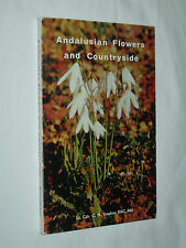 Andalusian Flowers and Countryside Lt Cmr C M Stocken 1969 Andalusia Gibraltar