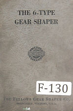 Fellows Operation and Parts 6-Type Gear Shapers Machine Manual 1953