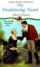 The Headstrong Heart (Regency Romance), Clayton, Alana, 0821761838, Book, Good