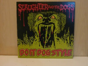 SLAUGHTER & THE DOGS - Do It Dog Style - Rare UK 1st LP Decca 1978 - EX/VG+