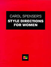 Carol Spenser's Style Counsel for Women: How to Size Up Your Style Potential, Ca