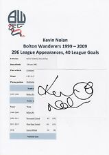 KEVIN NOLAN BOLTON WANDERERS 1999-2009 ORIGINAL HAND SIGNED CUTTING/CARD