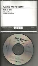 ALANIS MORISSETTE Not As We 2TRX w/ RARE RADIO MIX PROMO DJ CD single USA 2008