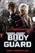 Chris Bradford - Bodyguard - Der Anschlag (Die Bodyguard-Reihe 5)