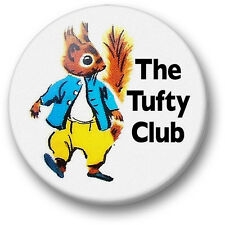 The Tufty Club 38mm badge. novelty fun retro collectors message safety classic