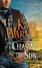 Chasing the Sun by Kaki Warner (2011, Paperback)