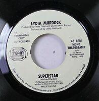Soul Nm! 45 Lydia Murdock - Superstar / Superstar On Team Entertainment Corp.