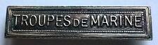 Agrafe barrette taille ordonnance TROUPES de MARINE pour médailles militaires.