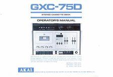 AKAI manuale di istruzioni user manual Owners Manual per GXC - 75 D