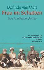 Frau im Schatten: Eine Familiengeschichte von Dorinde va...   Buch   Zustand gut