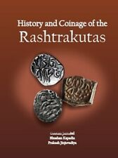 History and Coinage of the Rashtrakutas BY Jantakal, Bhushan Kapadia, Jinjuvadiy