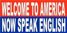 Hard Hat Sticker Welcome To America Now Speak English SP-1