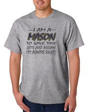 I Am A Mason Assume I'm Always right Save Time HoneVille Unisex T-shirt