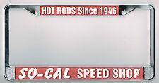 RARE So-Cal Speed Shop Vintage Hot Rod Rat California Dealer License Plate Frame