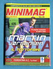 MINIMAG 2008-2009 N. 069 - MARTIN JORGENSEN - FIORENTINA