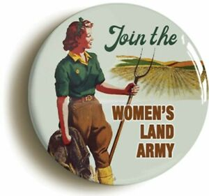 JOIN THE WOMENS LAND ARMY WW2 FORTIES BADGE BUTTON PIN