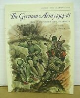 The German Army 1914-18 by D.S.V. Fosten & R.J. Marrion with G.A. Embleton 1984