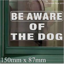 Essere consapevoli del dog-window Adesivo Vinile sticker-security sign-home avvertenza