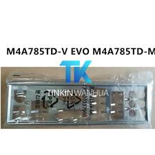 I/O SHIELD back plate BLENDE BRACKET for ASUS M4A785TD-V EVO M4A785TD-M EVO