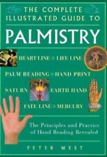 The Complete Illustrated Guide to Palmistry by Peter West (1998, Paperback)
