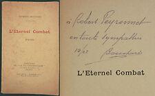 BOUCHARD - L'ETERNEL  COMBAT - POESIES (GUERRE)- ENVOI DE L'AUTEUR - INTROUVABLE
