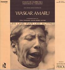 LP WASKAR AMARU CHANTS DE L'EMPIRE INKA TAWANTINSUYU