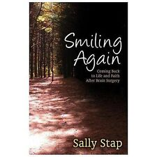 Smiling Again: Coming Back to Life and Faith After Brain Surgery (Paperback or S