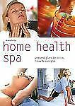 Home Health Spa: Weekend Plans to Detox, Relax & Energize (Pyramid Pap-ExLibrary